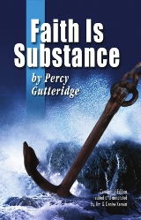 The cover of 'Faith Is Substance,' by Percy Gutteridge.